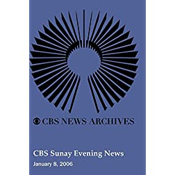 CBS Sunay Evening News (January 08, 2006)
