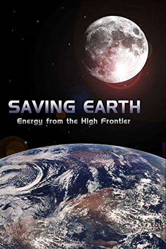 Saving Earth - Energy from the High Frontier
