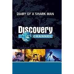 Diary of a Shark Man