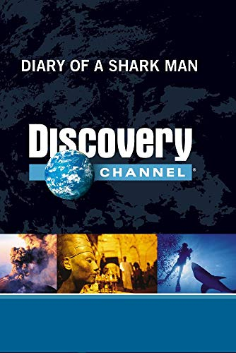 Diary of a Shark Man