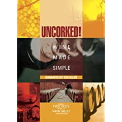 Uncorked: Wine Made Simple, Vol. 1