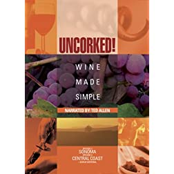 Uncorked: Wine Made Simple, Vol. 2