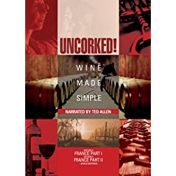 Uncorked: Wine Made Simple, Vol. 3