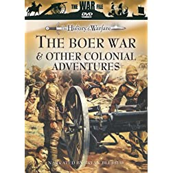 The History of Warfare: The Boer War and Other Colonial Adventures