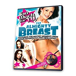 Too Much for TV Presents: The Almighty Breast