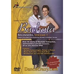 Learn To Dance Bachata, Beginners Volume 1: A Step-By-Step Guide To Bachata Dancing