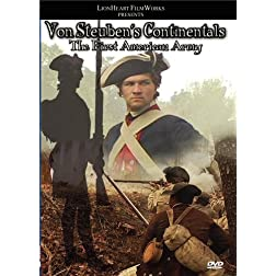 Von Steuben's Continentals: The First American Army