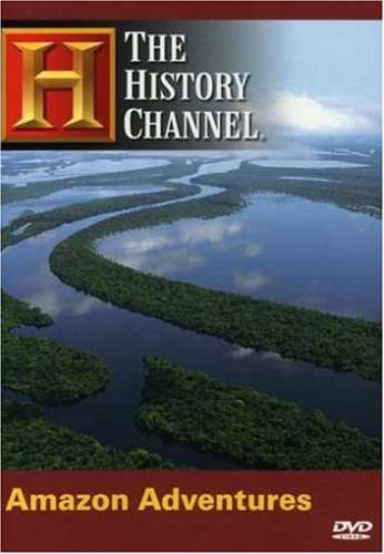 Amazon Adventures (History Channel)
