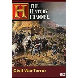 The History Channel: Civil War Terror