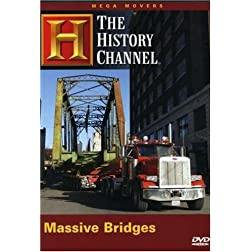 The History Channel: Mega Movers - Massive Bridges