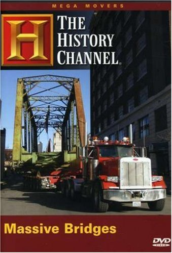 The History Channel: Mega Movers - Massive Bridges