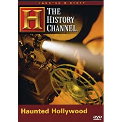 The History Channel: Haunted History of Hollywood
