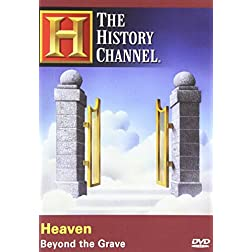 The History Channel: Heaven - Beyond the Grave