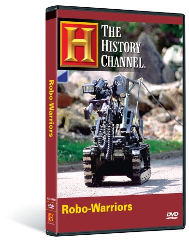 The History Channel: Robo-Warriors