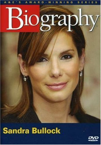 Biography - Sandra Bullock (A&E DVD Archives)