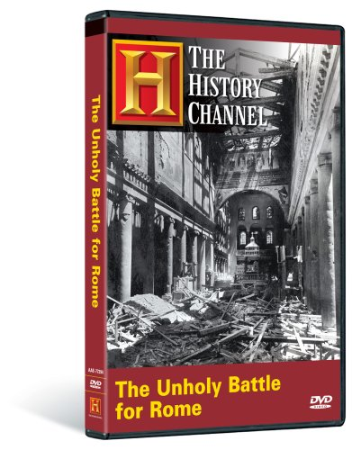 The History Channel: Unholy Battle for Rome