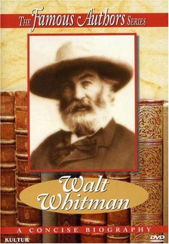 The Famous Authors: Walt Whitman