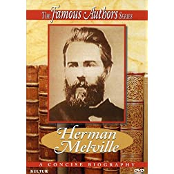 The Famous Authors: Herman Melville