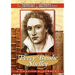 The Famous Authors: Percy Bysshe Shelley