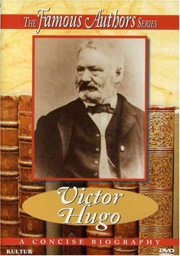 The Famous Authors: Victor Hugo
