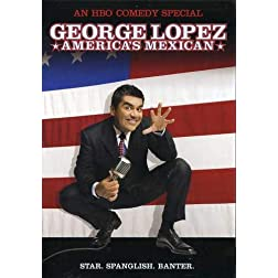 George Lopez - America's Mexican