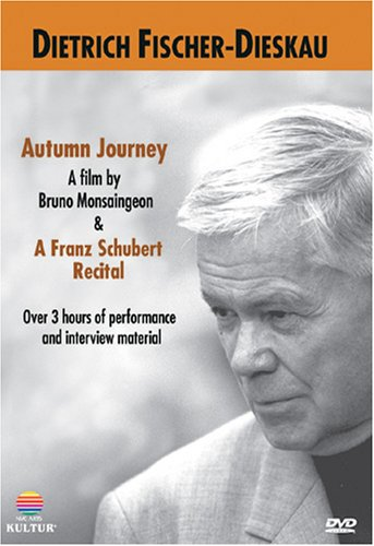 Dietrich Fischer-Dieskau: Autumn Journey / A Franz Schubert Recital (Opera Theatre of Nuremberg)