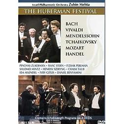 The Huberman Festival / Pinchas Zuckerman, Isaac Stern, Itzhak Perlman, Zubin Mehta, Israel Philharmonic