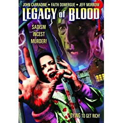 Legacy Of Blood (aka Blood Legacy)