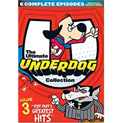The Ultimate Underdog Collection Volume 3