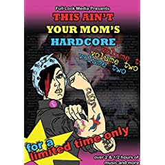 This Aint Your Mom's Hardcore, Vol. 2