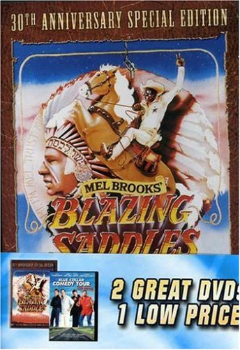 Blazing Saddles/Blue Collar Comedy