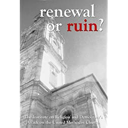 Renewal or Ruin?