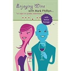 Enjoying Wine with Mark Phillips