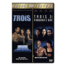 Trois / Trois 2: Pandora's Box