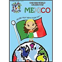 One Wee World Celebrates Mexico