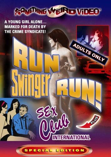 Run Swinger Run! / Sex Club International (Double Feature)