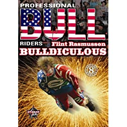 Professional Bull Riders: Flint Rasmussen - Bulldiculous