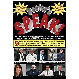 Prostate Cancer Doctor's Speak