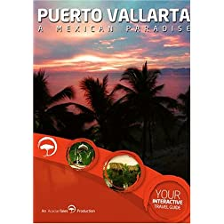 Puerto Vallarta, A Mexican Paradise - Interactive Travel Guide