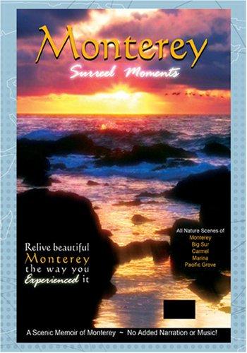 Monterey: Surreel Moments