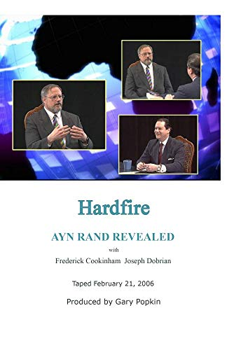 Hardfire AYN RAND REVEALED Frederick Cookinham / Joseph Dobrian