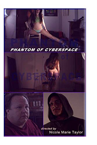 Phantom of Cyberspace