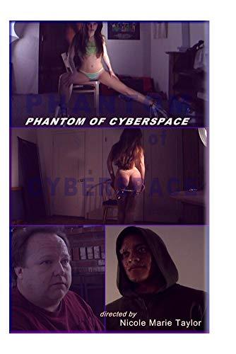 Phantom of Cyberspace