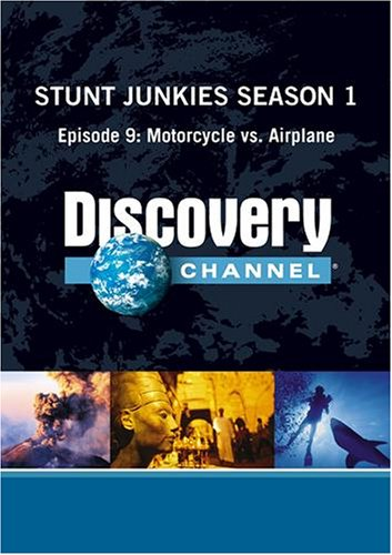 Stunt Junkies Season 1 - Episode 9: Motorcycle vs. Airplane