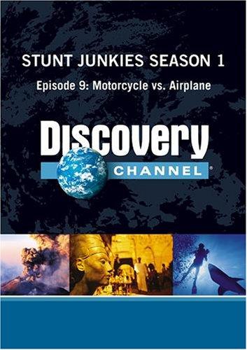 Stunt Junkies Season 1 - Episode 9: Motorcycle vs. Airplane