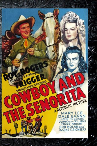 Cowboy And The Senorita, The