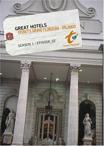 Great Hotels Season 1 - Episode 22: Disney's Grand Floridian - Orlando