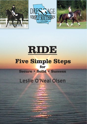Ride - Five Simple Steps For Secure, Solid Success!