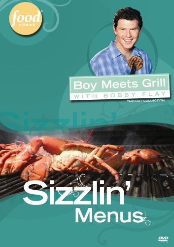 Boy Meets Grill with Bobby Flay - Sizzlin' Menus