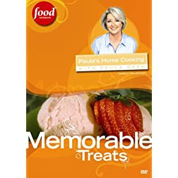 Paula's Home Cooking with Paula Deen - Memorable Treats